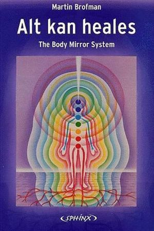 Alt-kan-heales-the-body-mirror-system-martin-brofman