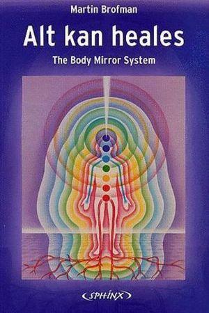 Alt-kan-heales-the-body-mirror-system-martin-brofman