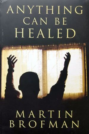 anything-can-be-healed-martin-brofman (2)