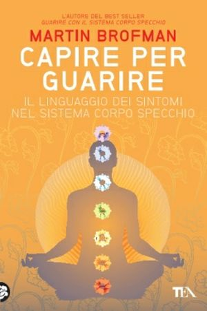 capire-per-guarire-martin-brofman_1