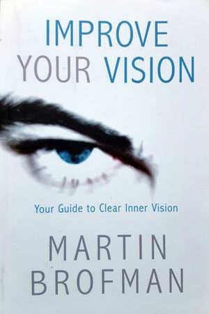 improve-your-vision–martin-brofman