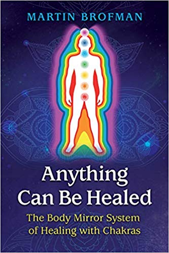 Martin-brofman-anything-can-be-healed-book